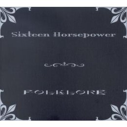 16 HORSEPOWER - FOLKLORE - CD