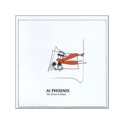 AI PHOENIX - THE DRIVER IS DEAD - CD