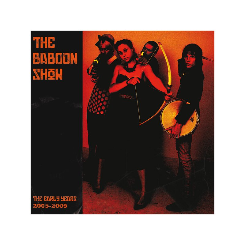 Baboon Show, the - The early years 2005 - 2009 - LP + MP3...
