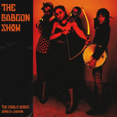 Baboon Show, the - The early years 2005 - 2009 - LP + MP3 (colored Vinyl)