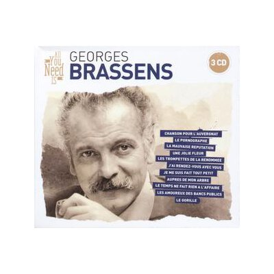 BRASSENS, GEORGES - ALL YOU NEED IS: GEORGES BRASSENS - CD