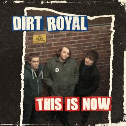 Dirt Royal - This Is Now - CD