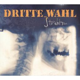DRITTE WAHL - STRAHLEN - CD