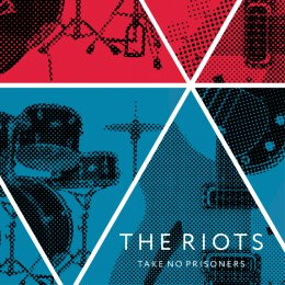 Riots, The - Take No Prisoners -  10 + MP3 (ltd. colored)
