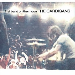 The Cardigans - First Band On The Moon - LP (180gr)