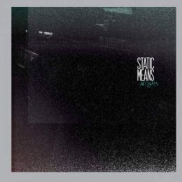 Static Means - No Light - LP + MP3