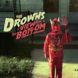 The Drowns - View from the Bottom - LP + MP3