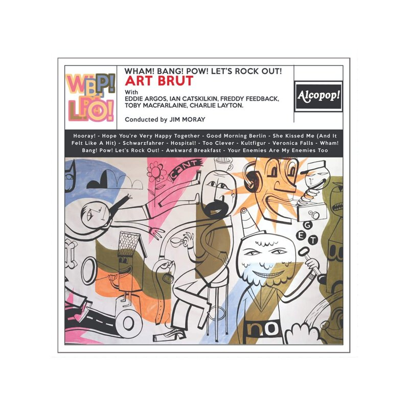 Art Brut - Wham! Bang! Pow! Let\'s Rock Out - LP