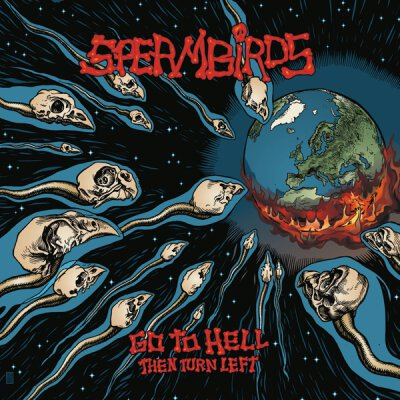 Spermbirds - Go to hell then turn left - LP