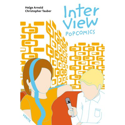 Helge Arnold/ Christopher Tauber: Inter View - Popcomics - Buch