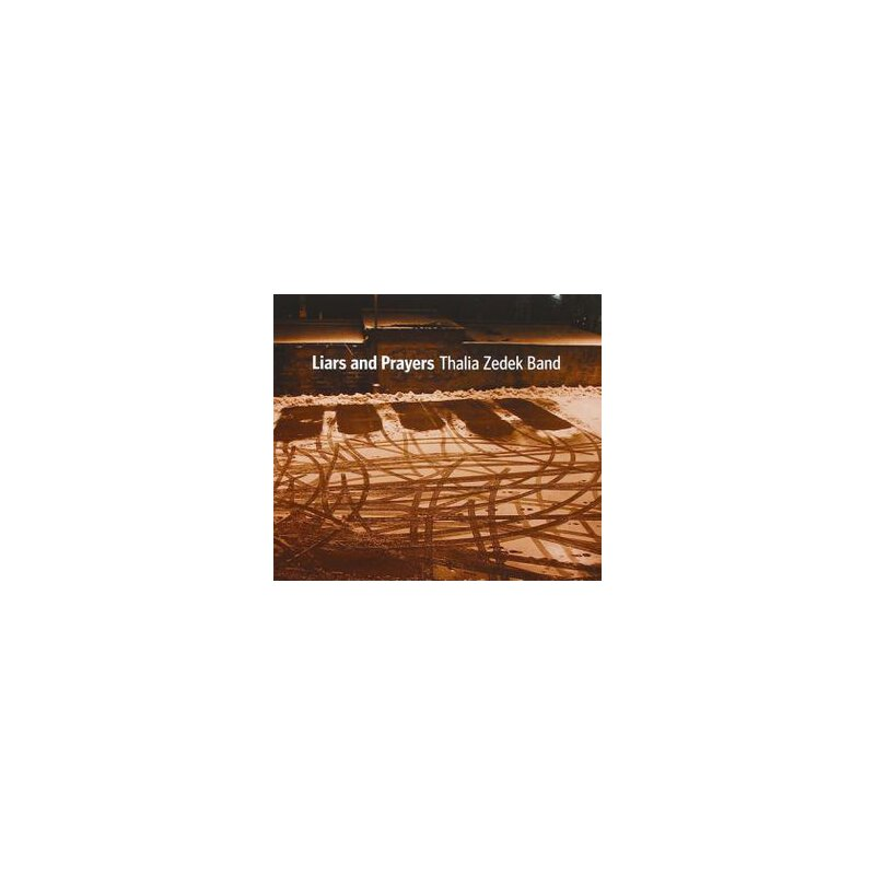 THALIA ZEDEK BAND - LIARS AND PRAYERS - CD