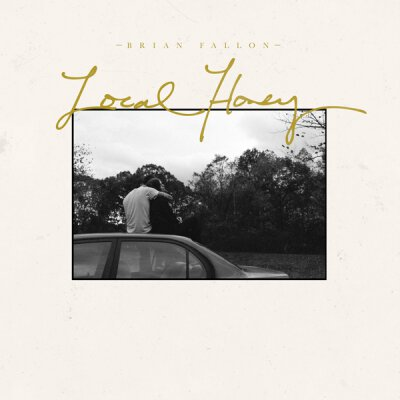 Fallon, Brian - Local Honey - LP