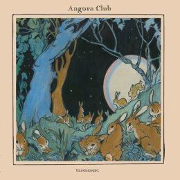 Angora Club - Hasenangst - LP + MP3