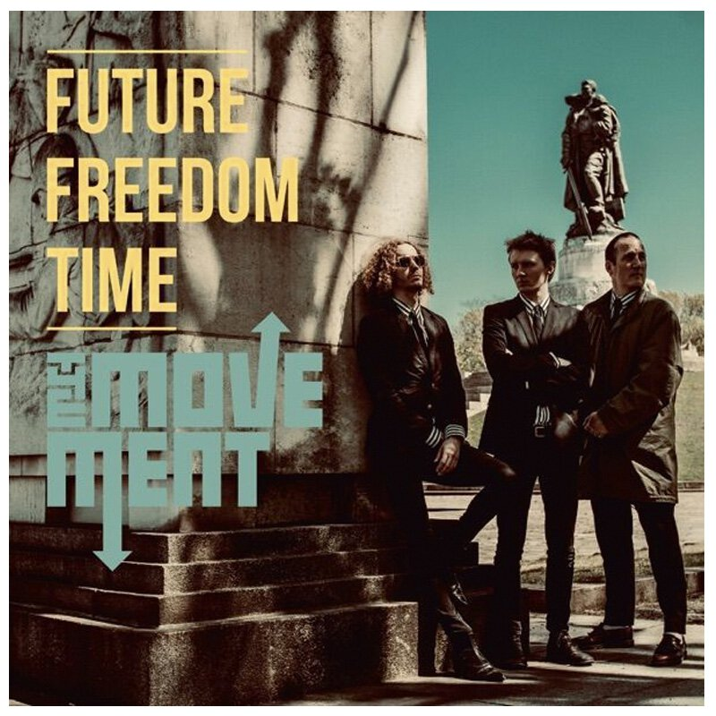 Movement, The - Future Freedom Time - LP (180gr Black Vinyl)