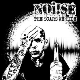 NOI!SE - The Scars We Hide - LP + MP3