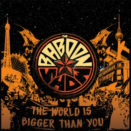 Baboon Show, The - The World Is Bigger Than You - CD