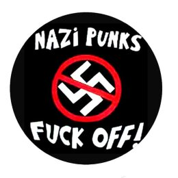 Nazi Punks Fuck Off! - Button