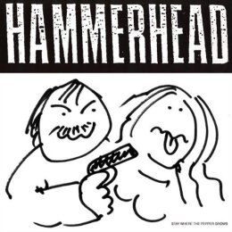 Hammerhead - Stay where the pepper grows - CD
