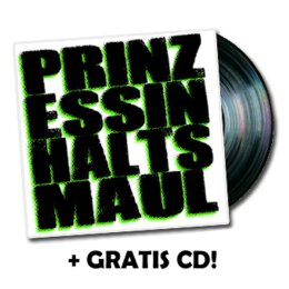 Prinzessin Halts Maul - s/t - 7inch EP + CD