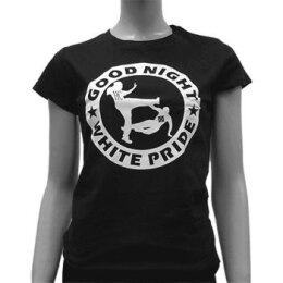 Good Night White Pride - Girl Shirt