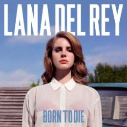 Lana Del Rey - Born To Die - CD