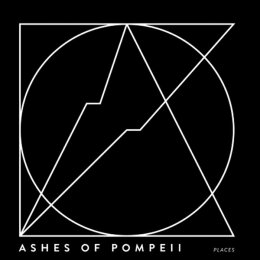 Ashes Of Pompeii - Places - CD