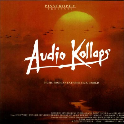 Audio Kollaps - Music From An Extreme, Sick World - CD