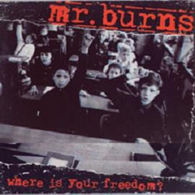 Mr. Burns - Where Is Your Freedom? - CD