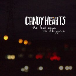 Candy Hearts - The Best Ways To Disappear - LP
