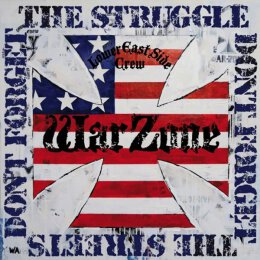 Warzone - Dont Forget The Struggle, Dont Forget The...