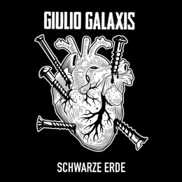 Giulio Galaxis - Schwarze Erde -  7 EP - Colored Vinyl + MP3