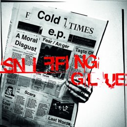 Sniffing Glue - Cold Times - 12 EP + MP3 + Poster
