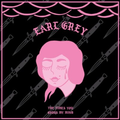 Earl Grey - The Times You Cross My Mind - LP (ltd. color) + MP3