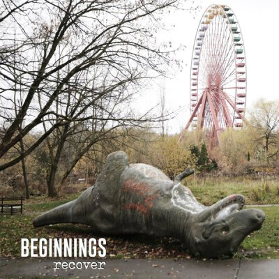Beginnings - Recover - LP  + MP3