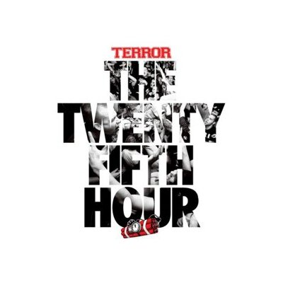 TERROR - THE 25TH HOUR - LPD