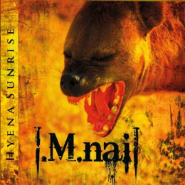 I.M. Nail - Hyena Sunrise - CD