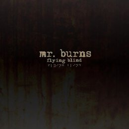 Mr. Burns - Flying Blind - CD