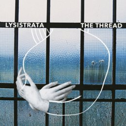 LYSISTRATA - THE THREAD - CD