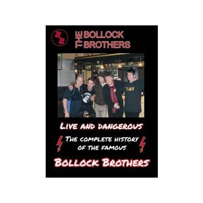 BOLLOCK BROTHERS, THE - LIVE AND DANGEROUS - DVD