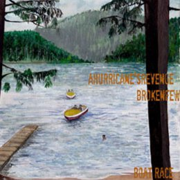 A Hurricanes Revenge / Broken Few - Boat Race - Split 7 EP