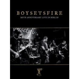 BOYSETSFIRE - 20TH ANNIVERSARY LIVE IN BERLIN - DVD