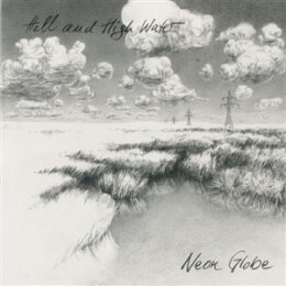 HELL AND HIGH WATER - NEON GLOBE - CD