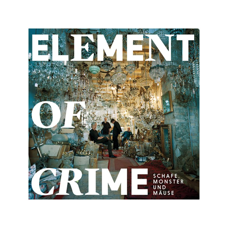 Element Of Crime - Schafe, Monster und Mäuse - 2LP