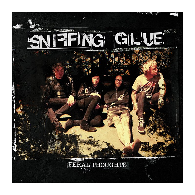 Sniffing Glue - Feral Thoughts - LP + MP3