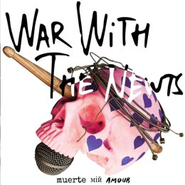 War With The Newts - Muerte Min Amour - LP + MP3