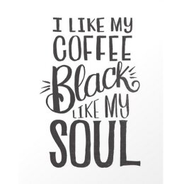 I like my coffee black like my soul - Postkarte