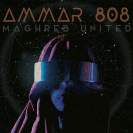 AMMAR 808 - MAGHREB UNITED - CD